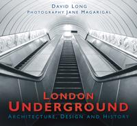 London Underground: Architecture, Design and History