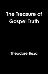 The Treasure of Gospel Truth