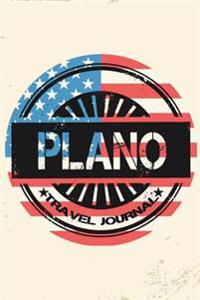 Plano Travel Journal: Blank Lined Vacation Holiday Notebook