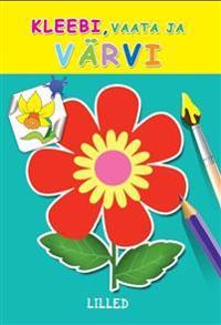 Lilled. kleebi, vaata ja värvi