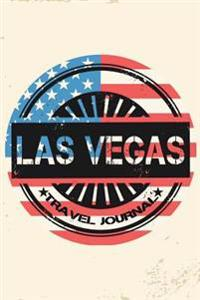 Las Vegas Travel Journal: Blank Travel Notebook (6x9), 108 Lined Pages, Soft Cover (Blank Travel Journal)(Travel Journals to Write In)(Us Flag)