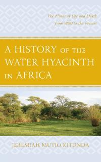 A History of the Water Hyacinth in Africa