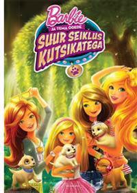 Barbie suur seiklus kutsikatega. filmiraamat