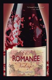The Romanee Vintage