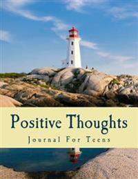 Positive Thoughts Journal for Teens