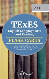 TExES English Language Arts and Reading 7-12 Flash Cards: Rapid Review Test Prep Including More Than 325 Flash Cards for the TExES Elar 7-12 Exam