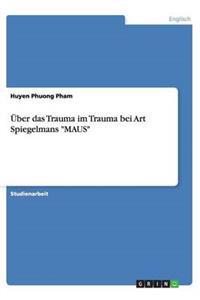 """Uber Das Trauma Im Trauma Bei Art Spiegelmans """"Maus"""""""