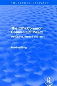 Revival: The EU's Common Commercial Policy (2002)