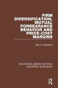 Firm Diversification, Mutual Forbearance Behavior and Price-cost Margins