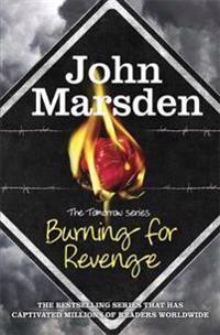 The Tomorrow Series: Burning for Revenge