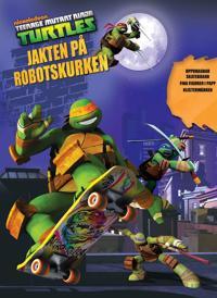Turtles  Jakten på robotskurken