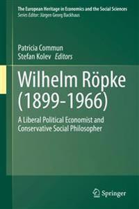 Wilhelm Röpke 1899-1966