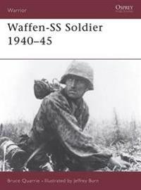 The Waffen-SS Soldier, 1940-45