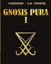 Gnosis Pura 1