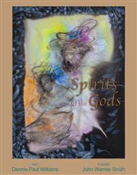 Spirits of the Gods: Poems