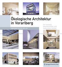 Kologische Architektur in Vorarlberg: Ein Soziales, Konomisches Und Kulturelles Modell