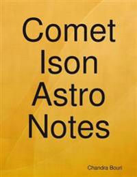 Comet Ison Astro Notes