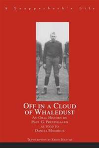 Off in a Cloud of Whaledust