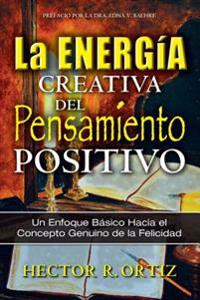 Creative Energy of Positive Thinking, The
