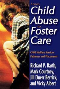 From Child Abuse to Foster Care