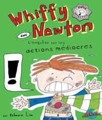 Whiffy Newton  dans  L'enquete sur les actions mediocres