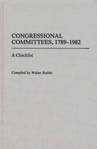 Congressional Committees, 1789-1982