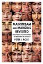 Mainstream and Margins Revisited
