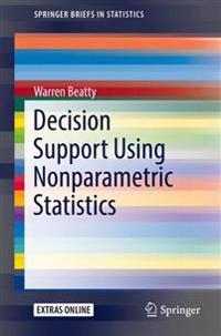 Decision Support Using Nonparametric Statistics