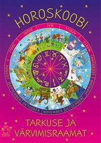 Horoskoobi tarkuse ja värvimisraamat