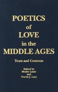 Poetics of Love in the Middle Ages