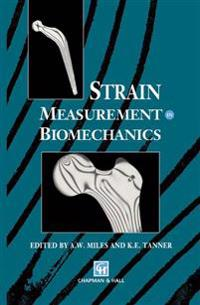 Strain Measurement in Biomechanics