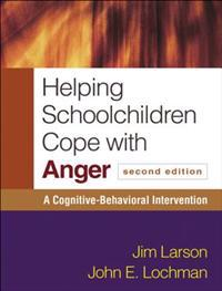 Helping Schoolchildren Cope with Anger, Second Edition