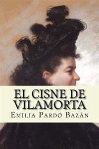 El Cisne de Vilamorta (Spanish Edition)
