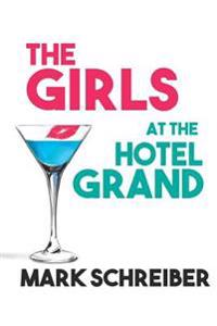 The Girls at the Hotel Grand