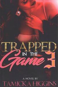 Trapped in the Game 3