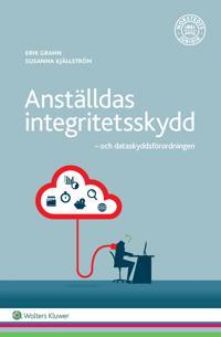 Anställdas integritetsskydd : och dataskyddsförordningen