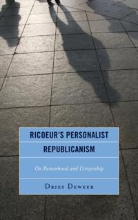 Ricoeur's Personalist Republicanism