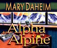 Alpha Alpine: An Emma Lord Mystery