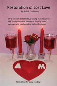 Restoration of Lost Love: A Younger Man Finds Unrequited Love with an Older Woman
