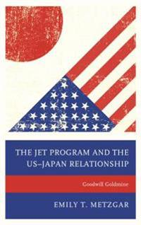 JET Program and the US-Japan Relationship