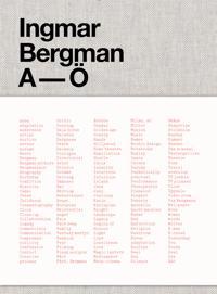 Ingmar Bergman A-Ö