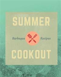 Summer BBQ Recipes Cookout: 110 Page 8x10 Blank Recipe Journal