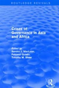 Crises of Governance in Asia and Africa