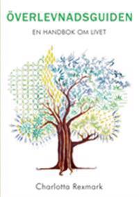 Överlevnadsguiden : en handbok om livet