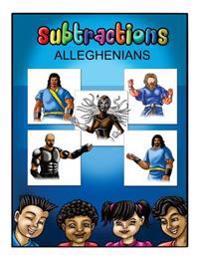 Alleghenians: Subtraction