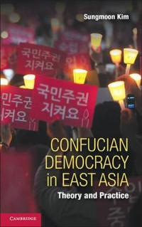 Confucian Democracy in East Asia