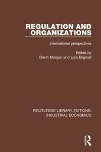 Regulation and Organizations