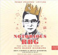 Notorious Rbg: Young Readers' Edition: The Life and Times of Ruth Bader Ginsburg