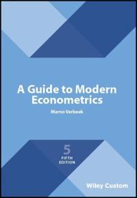 A Guide to Modern Econometrics 5th Edition