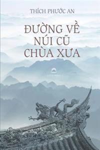 Duong Ve Nui Cu Chua Xua: Tieu Luan Van Hoa Phat Giao